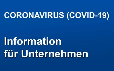 Aktuelle Informationen für Unternehmen zum Coronavirus